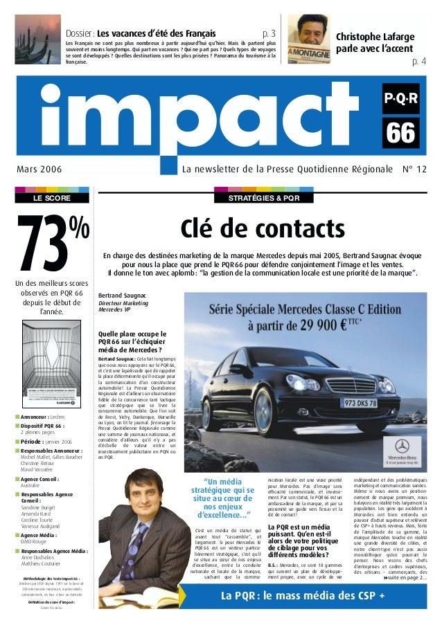 STRATÉGIES & PQRLE SCORE Christophe Lafarge parle avec l'accent p. 4 La newsletter de la Presse Quotidienne Régionale N° 1...