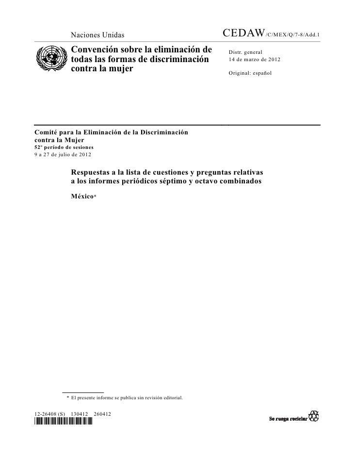 Naciones Unidas                                          CEDAW/C/MEX/Q/7-8/Add.1              Convención sobre la eliminac...
