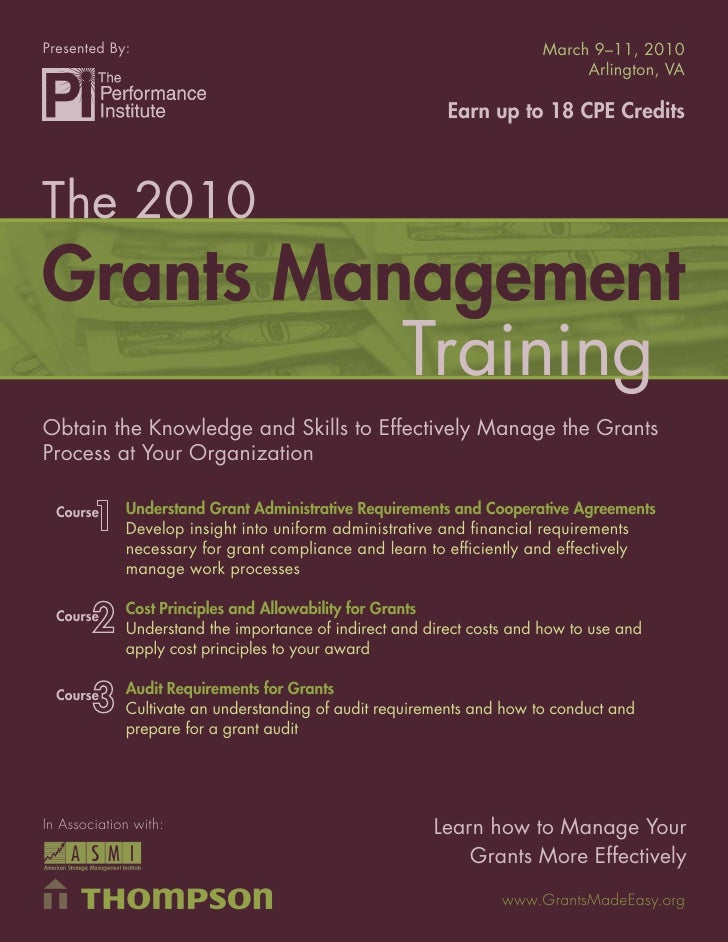 Presented By:                                                            March 9–11, 2010    The 2010 Grants Management Tr...