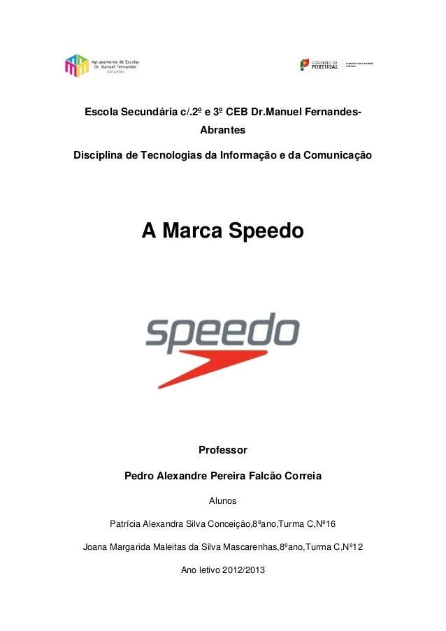 Escola Secundária c/.2º e 3º CEB Dr.Manuel Fernandes-AbrantesDisciplina de Tecnologias da Informação e da ComunicaçãoA Mar...