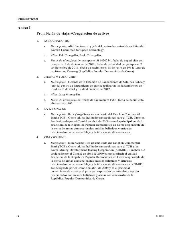 S/RES/2087 (2013) 13-213994 Anexo I Prohibición de viajar/Congelación de activos 1. PAEK CHANG-HO a. Descripción: Alto fun...