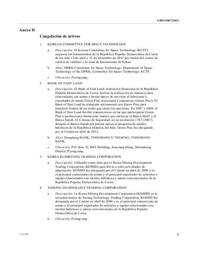 S/RES/2087 (2013) 513-21399 Anexo II Congelación de activos 1. KOREAN COMMITTEE FOR SPACE TECHNOLOGY a. Descripción: El Ko...