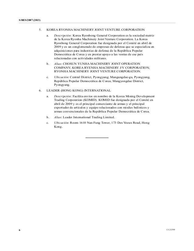 S/RES/2087 (2013) 13-213996 5. KOREA RYONHA MACHINERY JOINT VENTURE CORPORATION a. Descripción: Korea Ryonbong General Cor...
