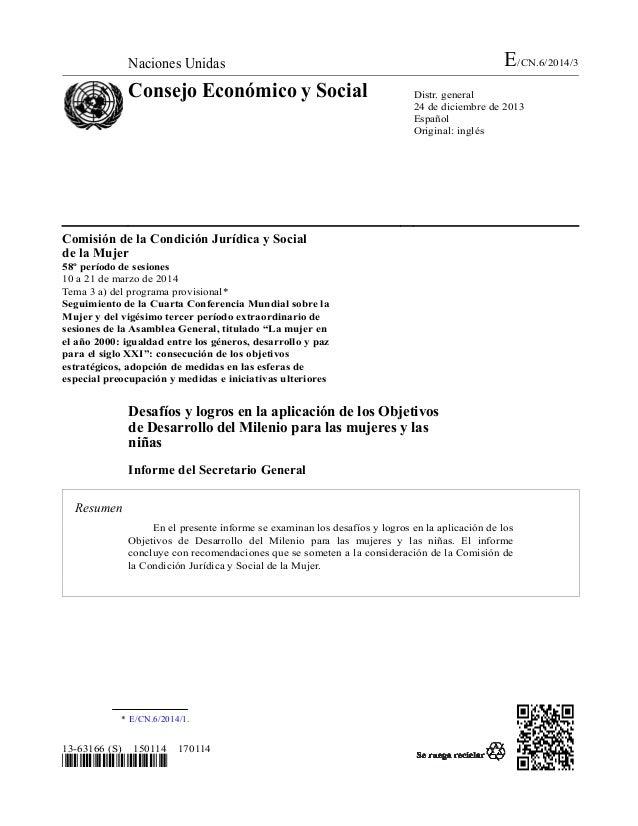E/CN.6/2014/3  Naciones Unidas  Consejo Económico y Social  Distr. general 24 de diciembre de 2013 Español Original: inglé...