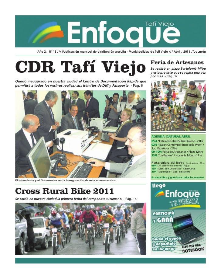 Año 2 . Nº 15 /// Publicación mensual de distribución gratuita - Municipalidad de Tafí Viejo /// Abril . 2011 . TucumánCDR...