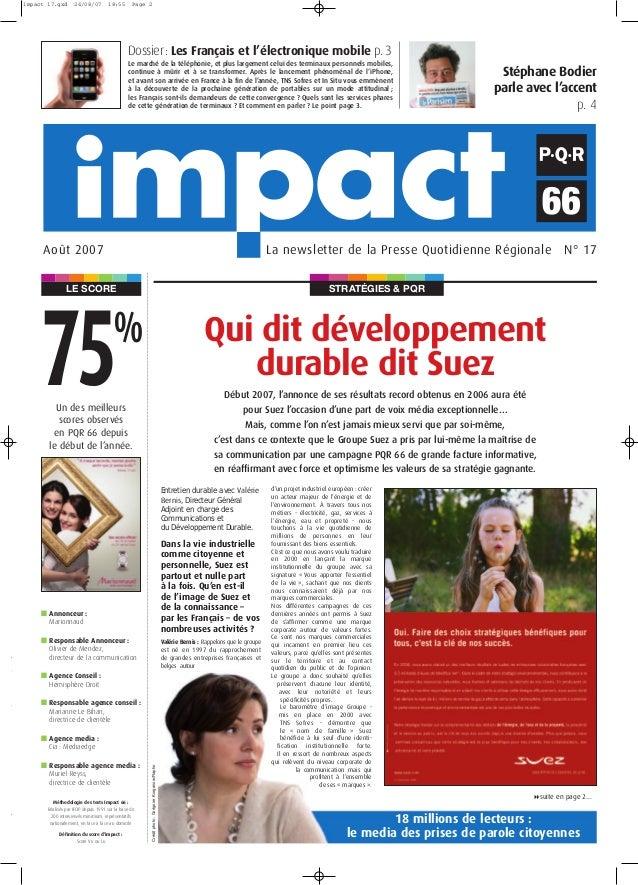 STRATÉGIES & PQRLE SCORE La newsletter de la Presse Quotidienne Régionale N° 17Août 2007 Qui dit développement durable dit...