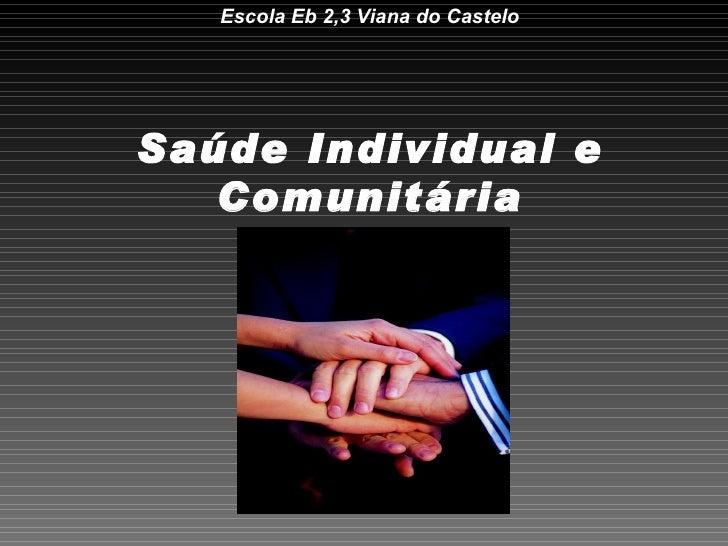 Escola Eb 2,3 Viana do Castelo Saúde Individual e Comunitária