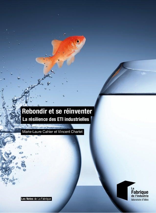 Rebondir et se réinventer Marie-Laure Cahier et Vincent Charlet Les Notes de La Fabrique Rebondir et se réinventer La rési...