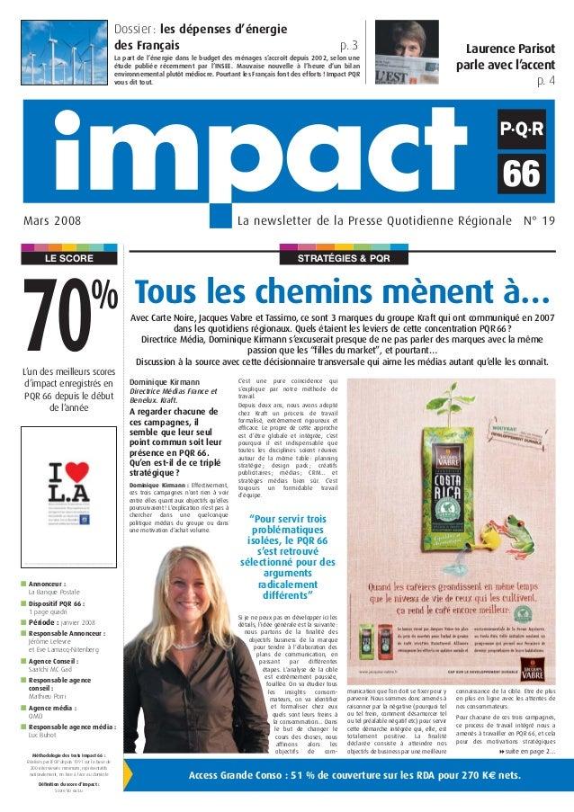 STRATÉGIES & PQRLE SCORE La newsletter de la Presse Quotidienne Régionale N° 19Mars 2008 Tous les chemins mènent à… L'un d...