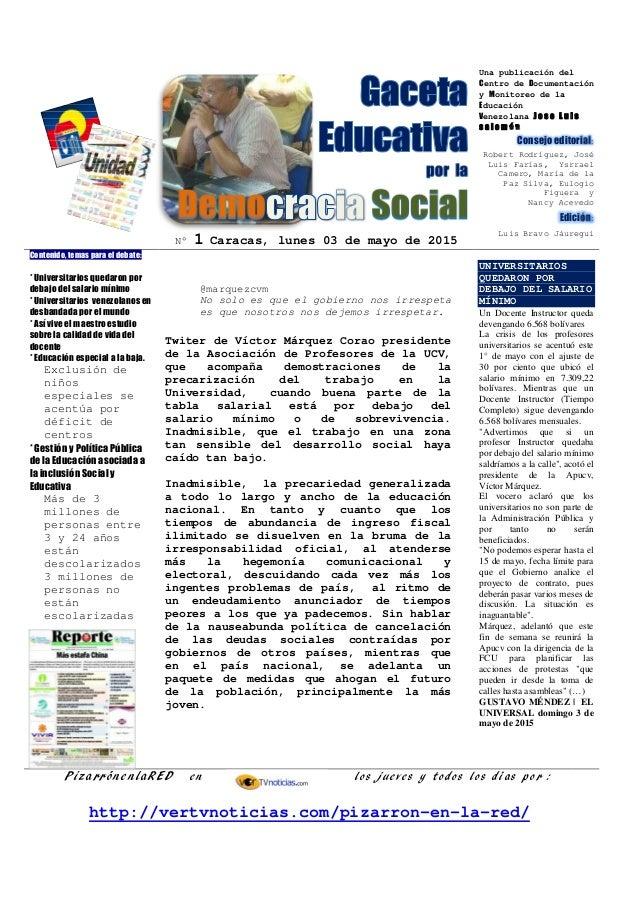 N° 1 Caracas, lunes 03 de mayo de 2015 Una publicación del Centro de Documentación y Monitoreo de la Educación Venezolana ...