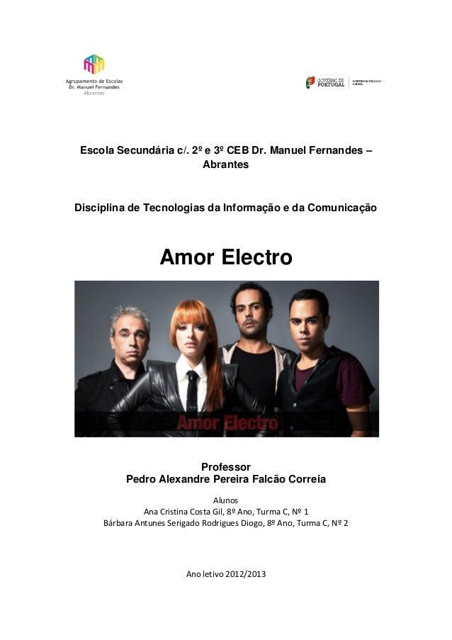 Escola Secundária c/. 2º e 3º CEB Dr. Manuel Fernandes –AbrantesDisciplina de Tecnologias da Informação e da ComunicaçãoAm...