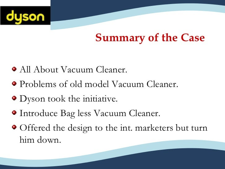 dyson hoover and the bagless vacuum cleaner case study answers