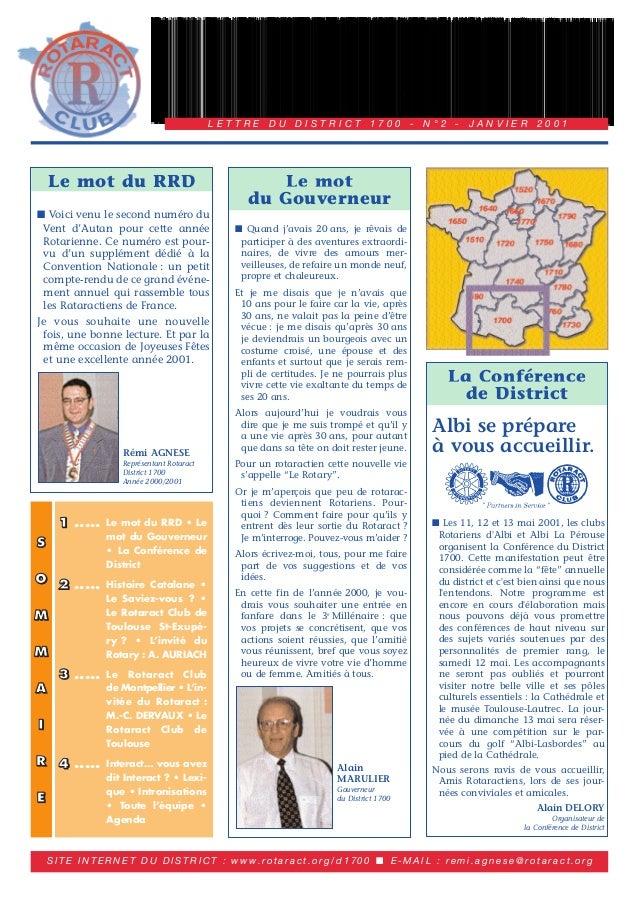1 ..... Le mot du RRD • Le  mot du Gouverneur  • La Conférence de  District  2 ..... Histoire Catalane •  Le Saviez-vous ?...