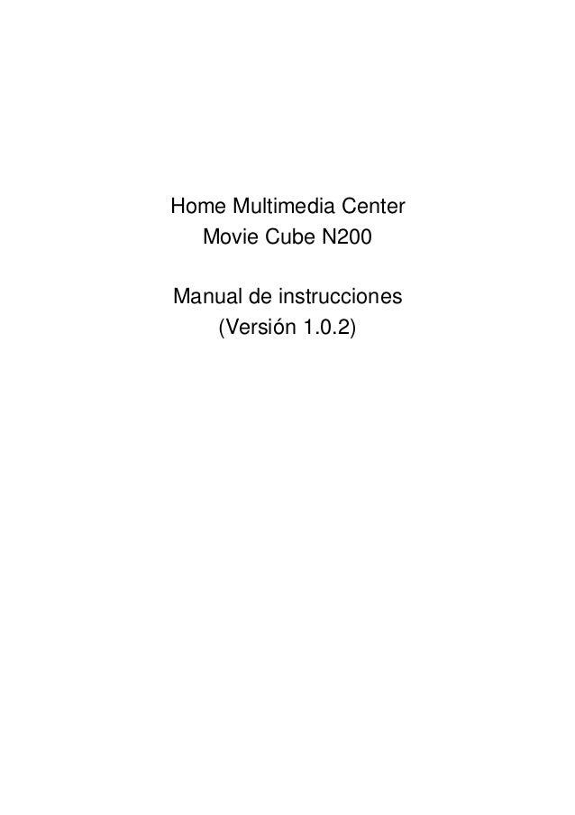 Home Multimedia Center Movie Cube N200 Manual de instrucciones (Versión 1.0.2)