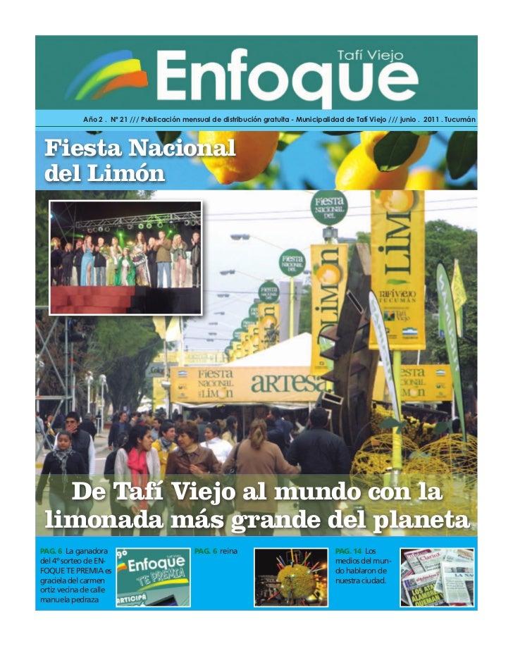 Año 2 . Nº 21 /// Publicación mensual de distribución gratuita - Municipalidad de Tafí Viejo /// junio . 2011 . Tucumán Fi...