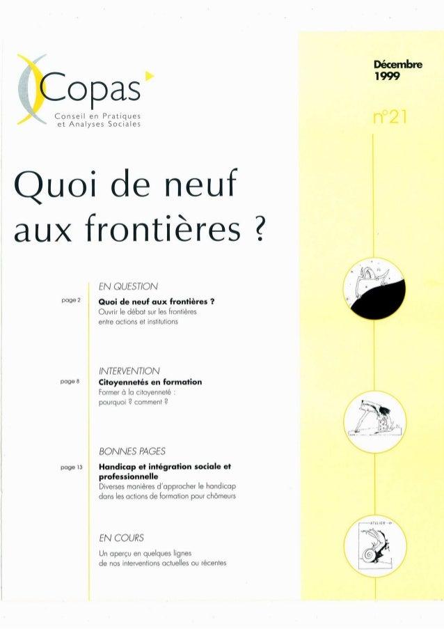 Décembre `l 999  Copas  Conseìl en Pr'atÍqUes et Analyses Sociales  Uoí de neuf aux frntíères Ệ     EN GUEST/ON  p°ge2 Quo...