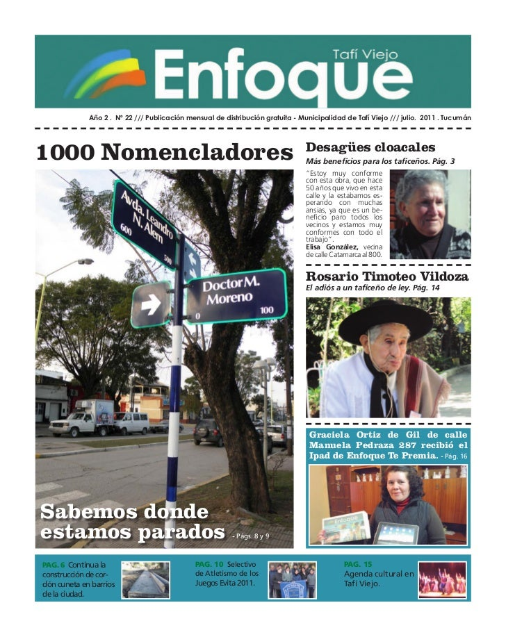 Año 2 . Nº 22 /// Publicación mensual de distribución gratuita - Municipalidad de Tafí Viejo /// julio. 2011 . Tucumán1000...