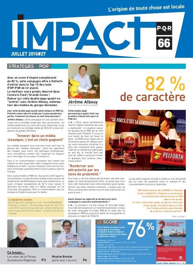 Avec un score d'impact exceptionnel de 82 %, cette campagne offre à Pelforth d'entrer dans le Top 10 des tests IFOP-PQR 66...