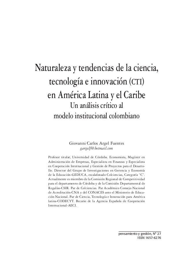 Naturaleza y tendencias de la ciencia, tecnología e innovación (CTI) en América Latina y el Caribe Un análisis crítico al ...