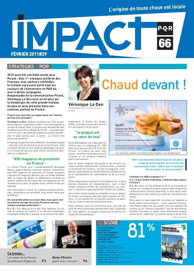 2010 aura été une belle année pour Picard : élue 1ère enseigne préférée des Français, tous secteurs confondus, la marque a...
