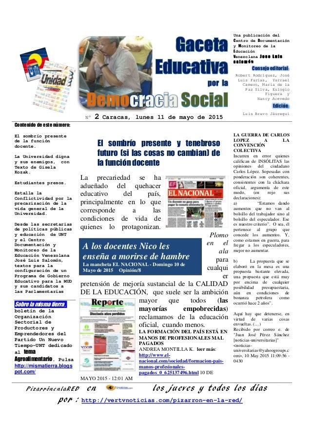 N° 2 Caracas, lunes 11 de mayo de 2015 Una publicación del Centro de Documentación y Monitoreo de la Educación Venezolana ...