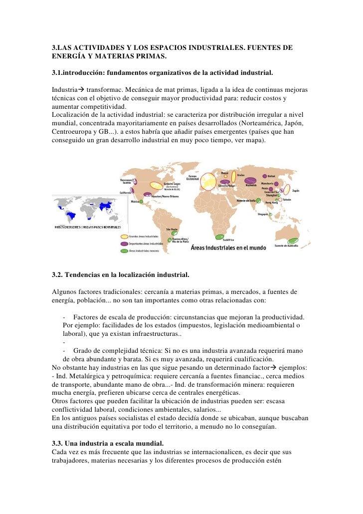 3.LAS ACTIVIDADES Y LOS ESPACIOS INDUSTRIALES. FUENTES DE ENERGÍA Y MATERIAS PRIMAS.  3.1.introducción: fundamentos organi...