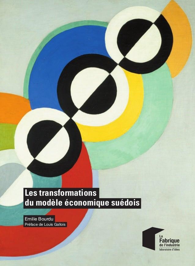 Les transformations du modèle économique suédois Les performances économiques et sociales actuelles de la Suède ravivent l...