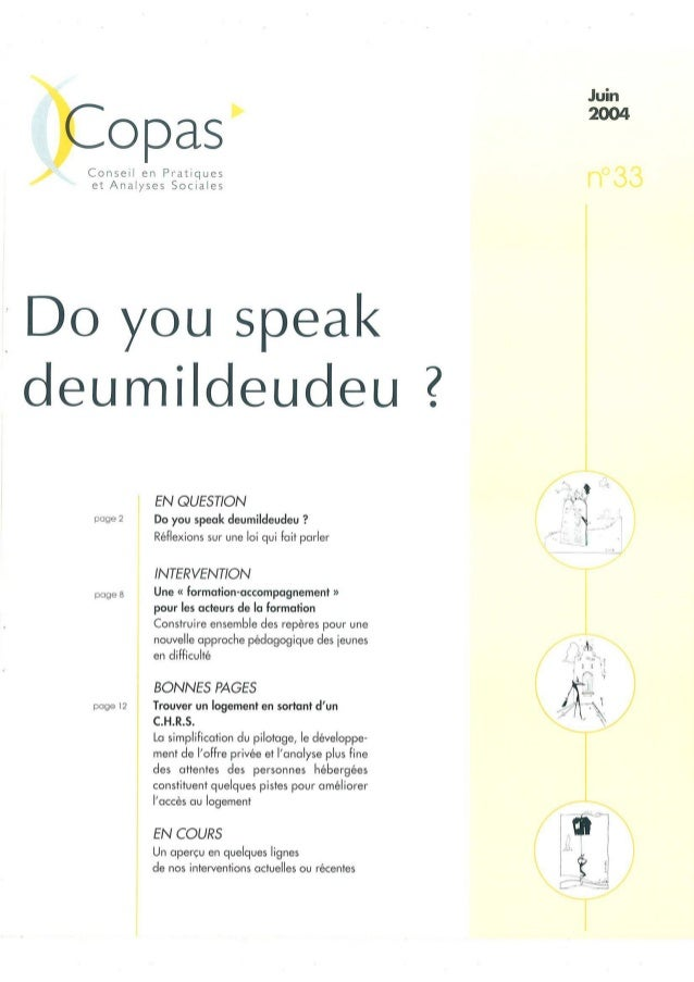 opas'  /  Conseil en Pratiques et Analyses Sociales    Do you speak deumildeudeu  page 2  page 8  page 12  EN QUESTION  Do...