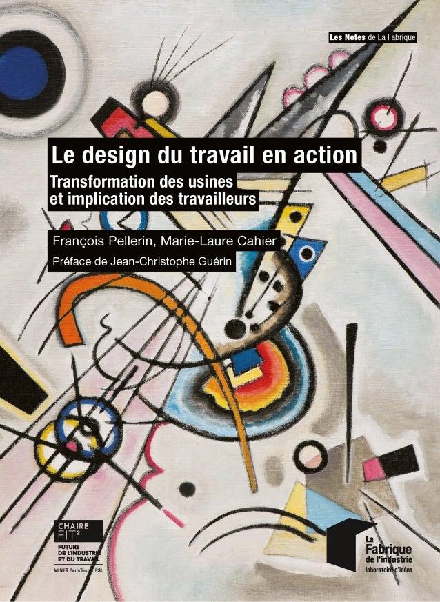 Le  design du travail en action. Transformation des usines et implication des travailleurs