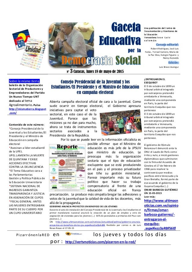 N° 3 Caracas, lunes 18 de mayo de 2015 Una publicación del Centro de Documentación y Monitoreo de la Educación Venezolana ...