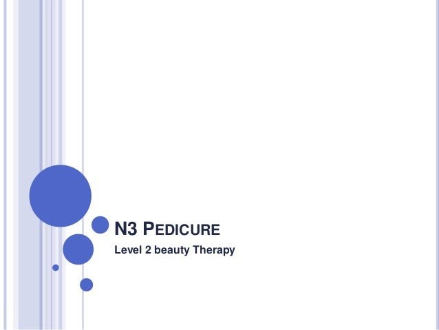 N3 PEDICURE Level 2 beauty Therapy