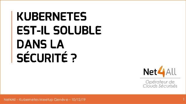 Net4All – Kubernetes Meetup Genève – 10/12/19 1