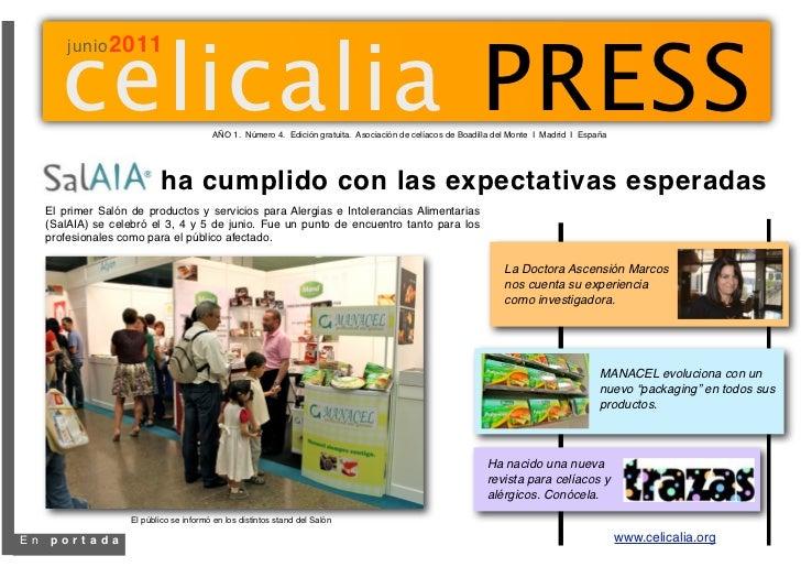 celicalia PRESS         junio 2011                                          AÑO 1. Número 4. Edición gratuita. Asociación ...