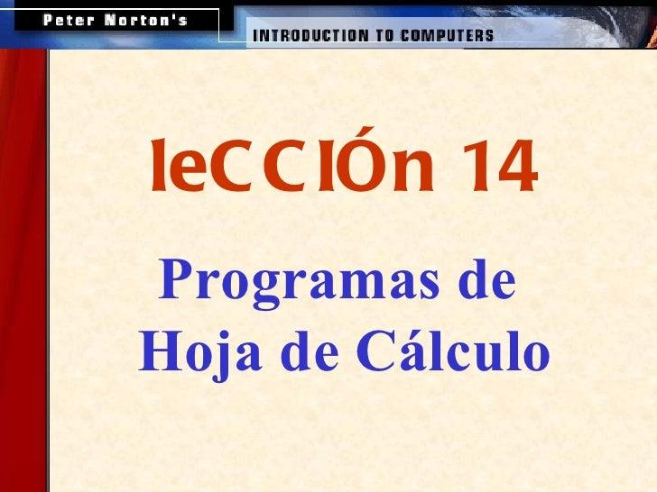 Programas de  Hoja de Cálculo leCCIÓn 14