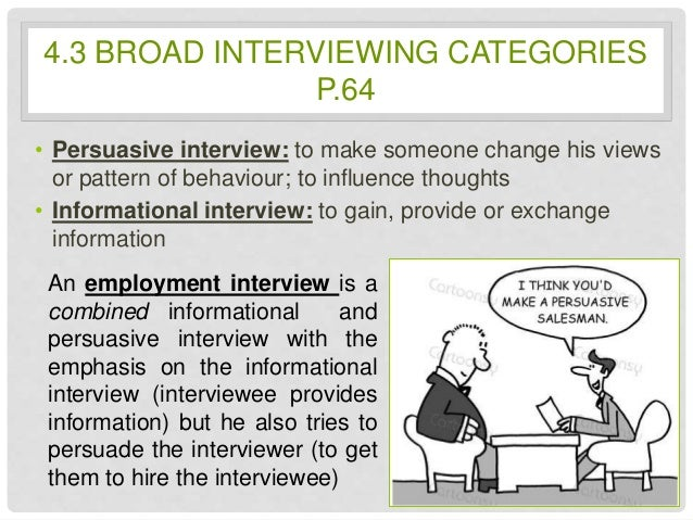communication interviewer Nonverbal communications: escape the pitfalls  in addition to enthusiasm, it expresses to the interviewer, smiling often makes you feel better about yourself.