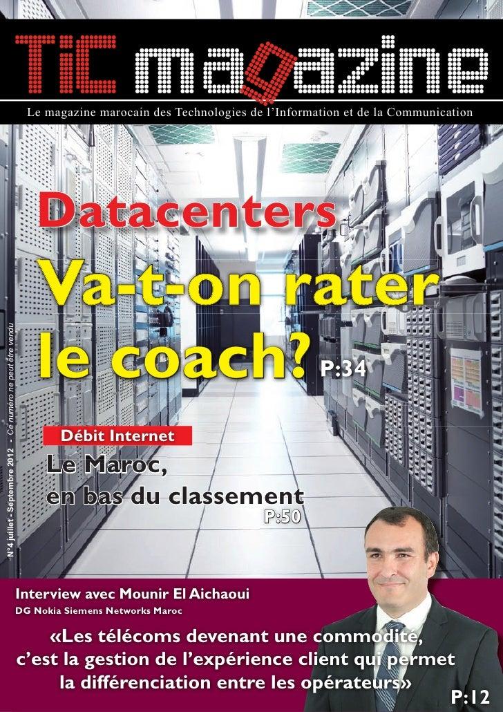 TIC mag azine                                                              Le magazine marocain des Technologies de l'Info...