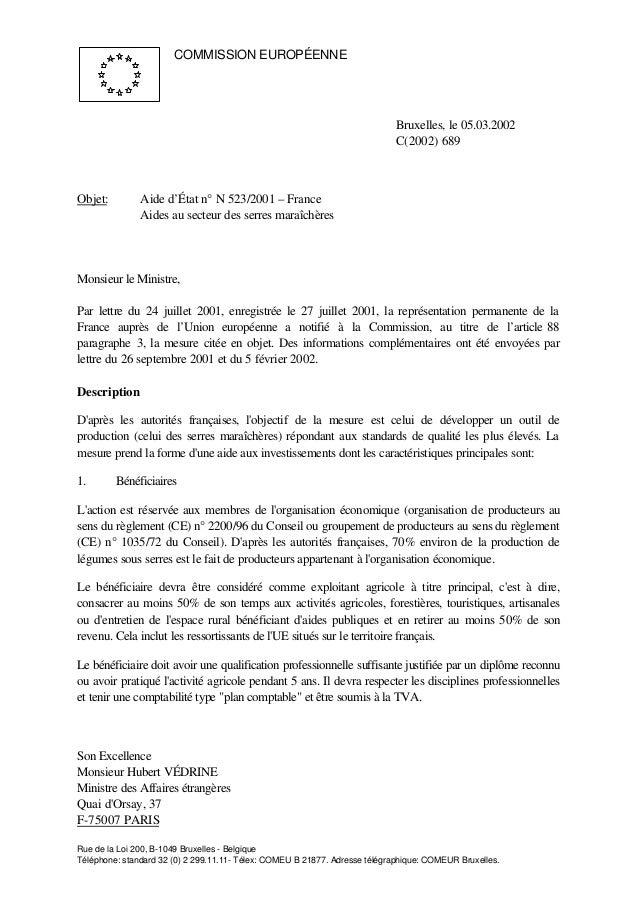 Son Excellence Monsieur Hubert VÉDRINE Ministre des Affaires étrangères Quai d'Orsay, 37 F-75007 PARIS Rue de la Loi 200, ...