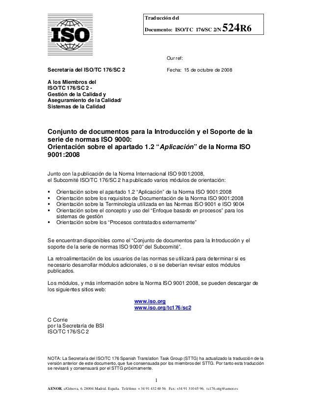 Traducción del Documento: ISO/TC 176/SC 2/N  524R6  Our ref:  Secretaría del ISO/TC 176/SC 2  Fecha: 15 de octubre de 2008...