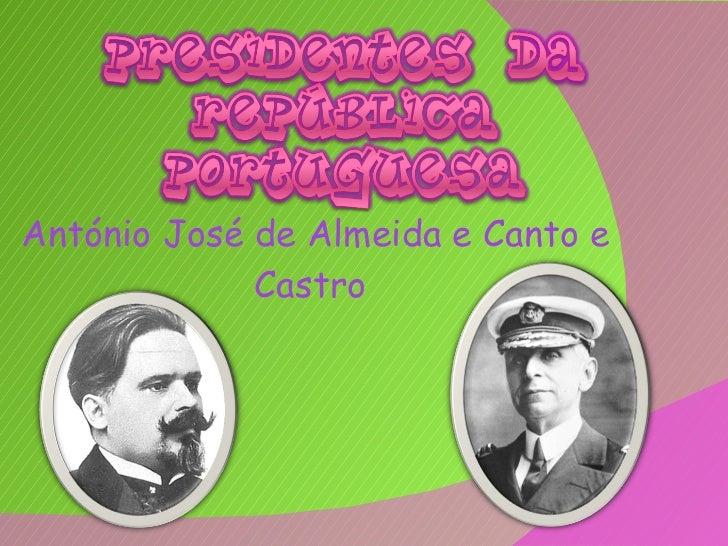 António José de Almeida e Canto e Castro