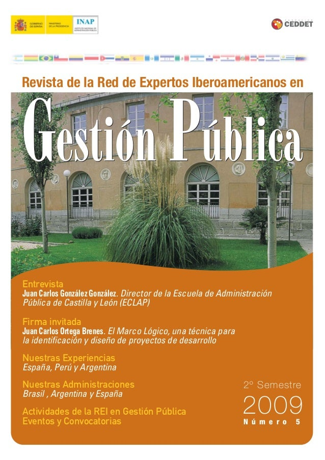 2009 2º Semestre Revista de la Red de Expertos Iberoamericanos en Entrevista Juan Carlos González González. Director de la...