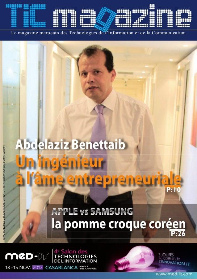 TIC mag azine            Le magazine marocain des Technologies de l'Information et de la Communication                    ...