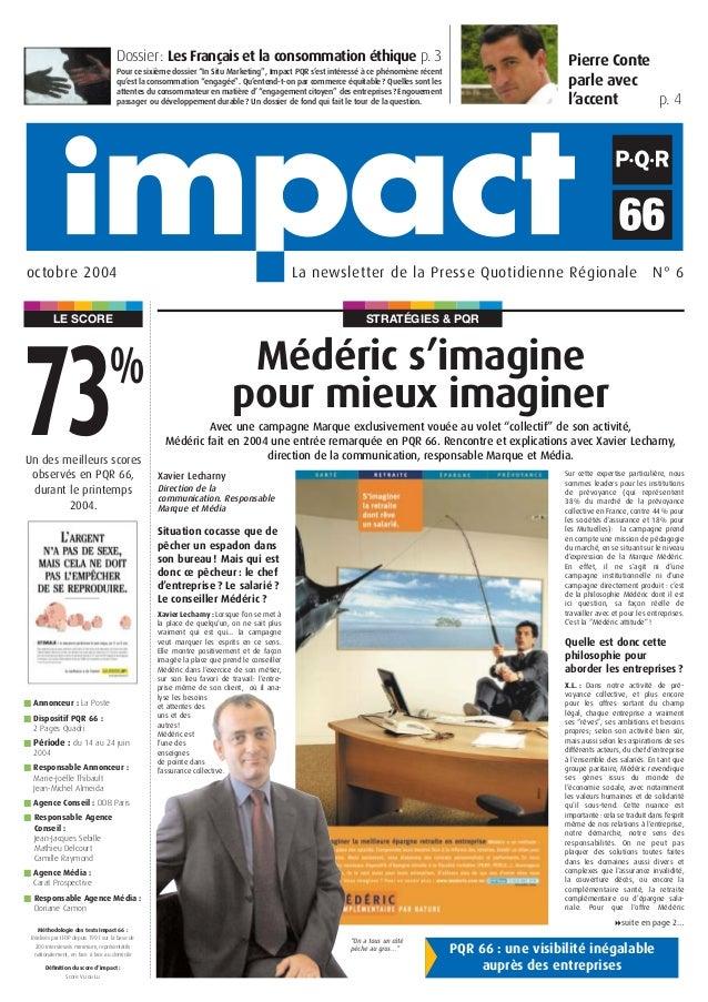 STRATÉGIES & PQRLE SCORE Pierre Conte parle avec l'accent p. 4 La newsletter de la Presse Quotidienne Régionale N° 6octobr...