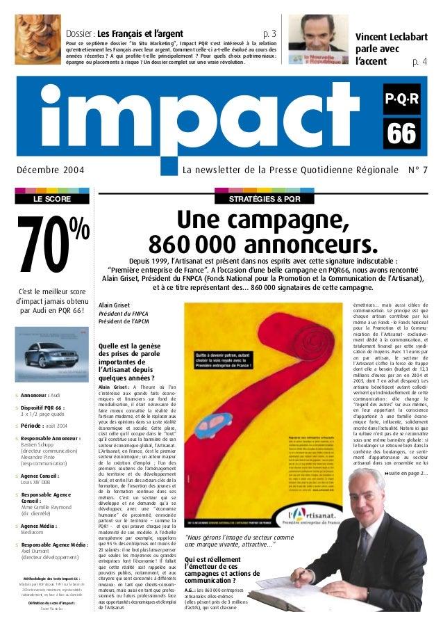 STRATÉGIES & PQRLE SCORE Vincent Leclabart parle avec l'accent p. 4 La newsletter de la Presse Quotidienne Régionale N° 7D...