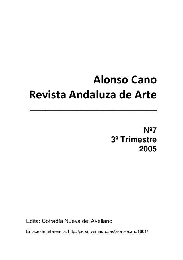 AlonsoCano RevistaAndaluzadeArte ________________________________  Nº7 3º Trimestre 2005 Edita: Cofradía Nue...