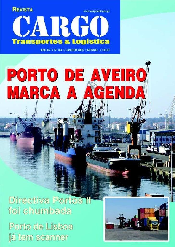 Directiva Portos II foi rejeitada Porto de Lisboa já tem scanner  JANEIRO 2006         1