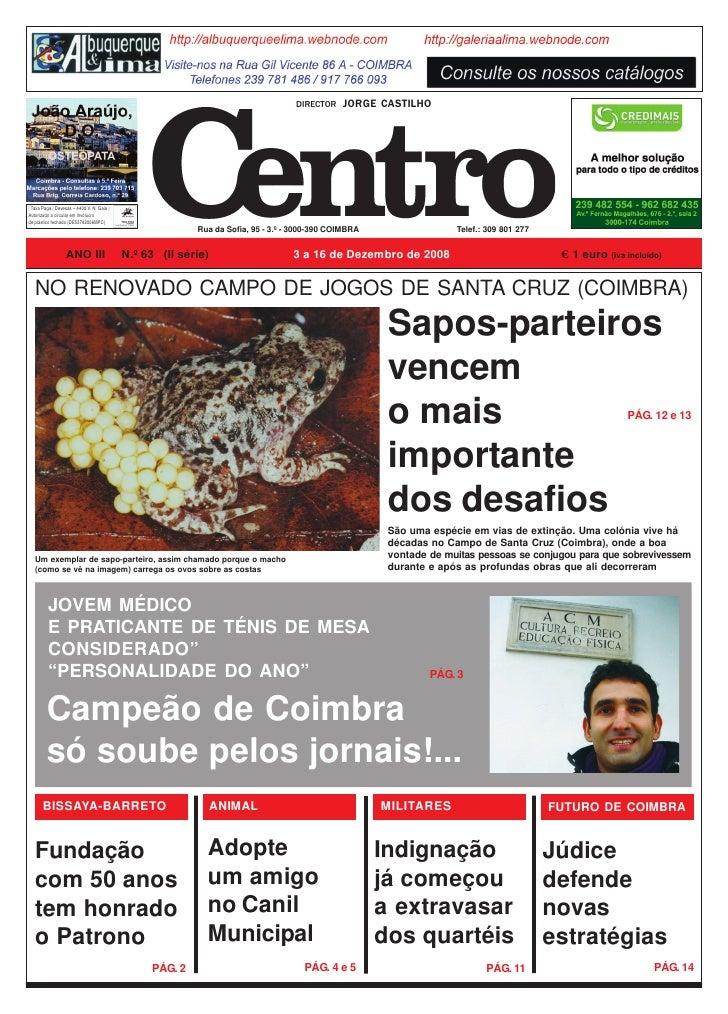 DIRECTOR    JORGE CASTILHO       Taxa Paga   Devesas – 4400 V. N. Gaia   Autorizado a circular em invólucro de plástico fe...