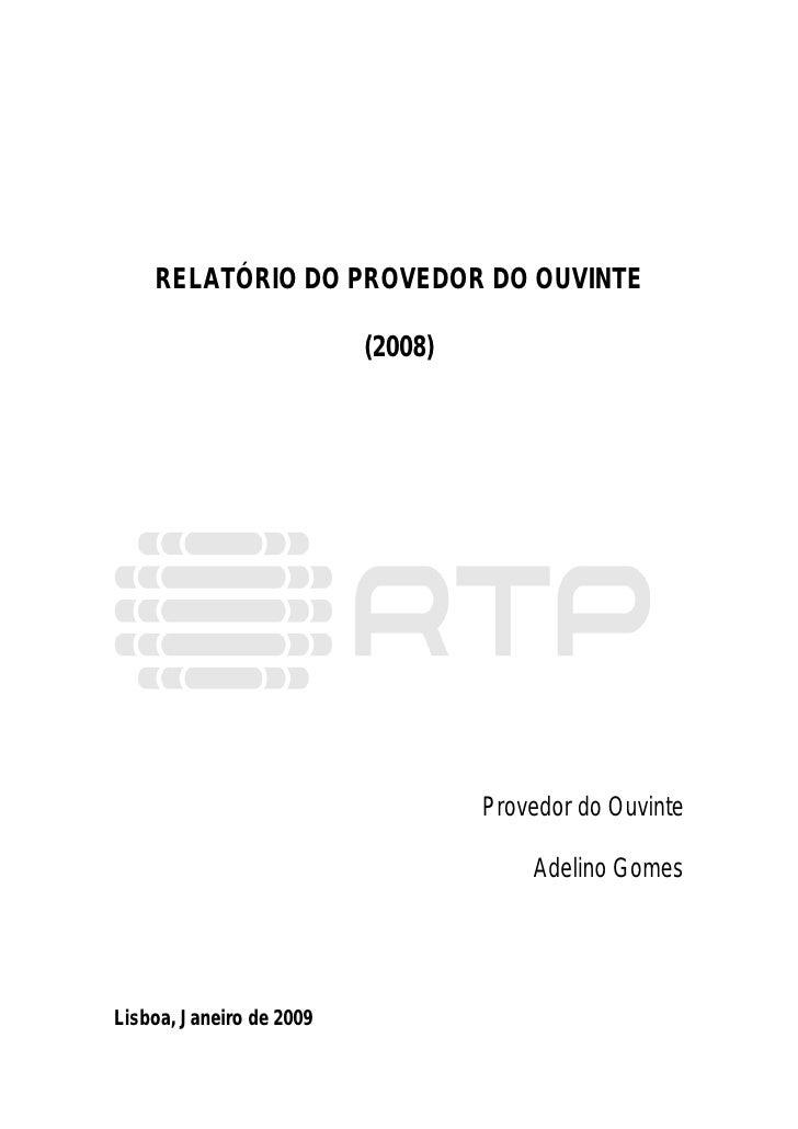 Relatório do Provedor do Ouvinte (RDP) 2008