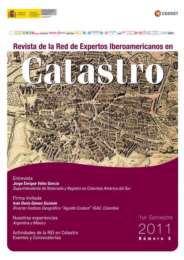Comité de Redacción HUGO GATICA Redactor Jefe de la Revista Digital de la REI en CATASTRO, miembro de la REI AMALIA VELASC...