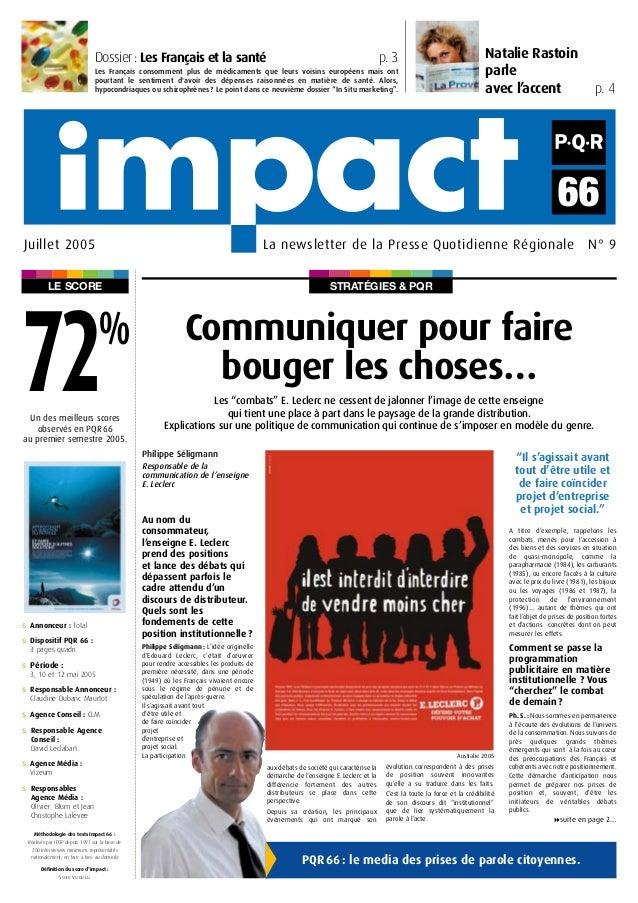 STRATÉGIES & PQRLE SCORE Natalie Rastoin parle avec l'accent p. 4 La newsletter de la Presse Quotidienne Régionale N° 9Jui...