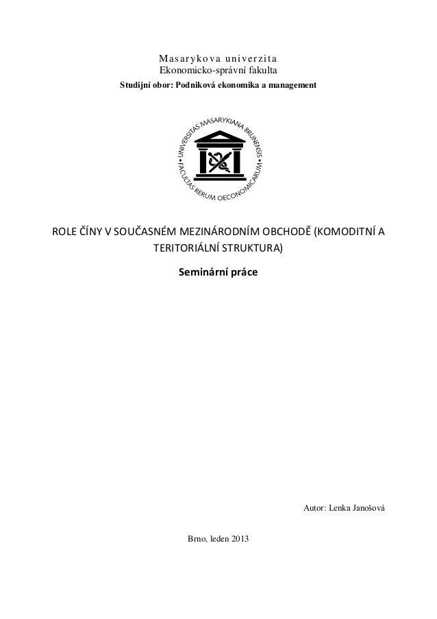 M a s a r yk o v a u n i v e r z i t a                    Ekonomicko-správní fakulta           Studijní obor: Podniková ek...